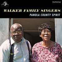 Panola County Spirit — Walker Family Singers