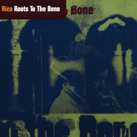 Roots To The Bone — Rico, Rico Rodriguez
