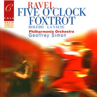 Ravel: Five O'Clock Foxtrot, Boléro, Pavane for a Dead Princess, La valse, et al. — Han De Vries, Geoffrey Simon, Stephanie Chase, Морис Равель