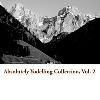 Absolutely Yodelling Collection, Vol. 2 — сборник