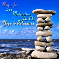 The Music For Spa, Meditation, Tai Chi, Yoga & Relaxation — Spa Music Players