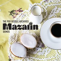 The Per Gessle Archives - Mazarin - Demos — Per Gessle