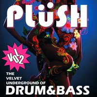 Plüsh, Vol. 2 - The Velvet Underground of Drum & Bass — сборник