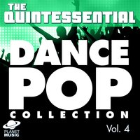 The Quintessential Dance Pop Collection, Vol. 4 — The Hit Co.