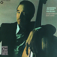 Something For Lester — Ray Brown