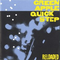 Reloaded — Green Apple Quick Step
