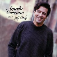 This Is My Way — Angelo Cerrone