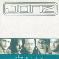 Where It's At — Jonz