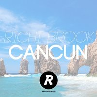 Cancun — Richi Brook