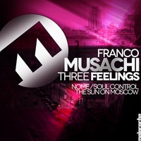 Three Feelings — Franco Musachi