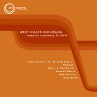 West Coast Excursion, Vol. 1 — DJ MFR