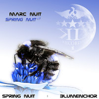 Spring Nuit EP — Marc Nuit