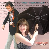 Weather Reports — The Cantrells