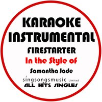 Firestarter (In the Style of Samantha Jade) - Single — All Hits Singles