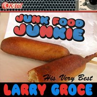 Larry Groce - His Very Best — Larry Groce