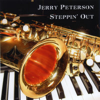 Steppin' Out — Jerry Peterson