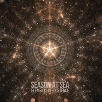 Elements of Existence — Season at Sea