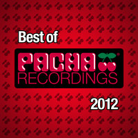 Best of Pacha Recordings 2012 — сборник