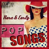 Rare & Early Pop Songs, Vol. 4 — сборник