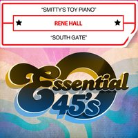 Smitty's Toy Piano / South Gate — Rene Hall