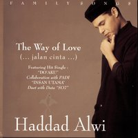 The Way Of Love — Haddad Alwi