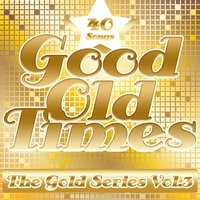 Good Old Times: The Gold Series, Vol. 3 — сборник