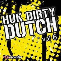 HUK Dirty Dutch Vol 6 — сборник