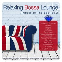 Relaxing Bossa Lounge. Tribute to the Beatles 2 — сборник