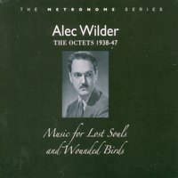 Music for the Lost Souls and Wounded Birds — Alec Wilder