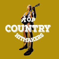 Top Country Hitmakers — Top Country All-Stars
