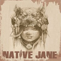Native Jane — Clear Conscience