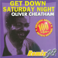 Get Down Saturday Night — Oliver Cheatham