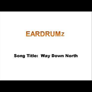 Eardrumz - Way Down North