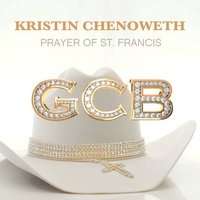 Prayer of St. Francis — Kristin Chenoweth