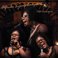 All I Know — Alfreda Lyons-Campbell
