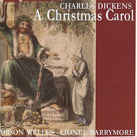 Dickens: A Christmas Carol — Orson Welles, Lionel Barrymore
