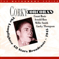 The Lamplighter All Stars Broadcasts ~ 1945 — Lucky Thompson, Corky Corcoran