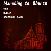 Marching to the Church — Dunloy Accordion Band