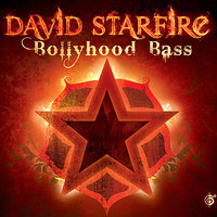 Bollyhood Bass — David Starfire