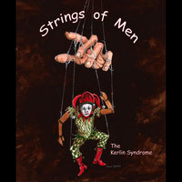 The Strings of Men — The Kerlin Syndrome