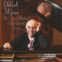 The Music of Yehudi Wyner — Dominique Labelle, Peggy Pearson, Bayla Keyes, Chamber Ensemble, Yehudi Wyner, Mary Ruth Ray