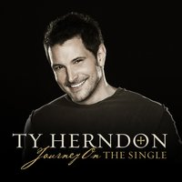 Journey On - The Single — Ty Herndon