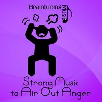 Strong Music to Air out Anger — сборник