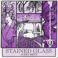 Stained Glass — John Best