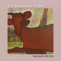 Buzzing in the Ears — The Resonance Project
