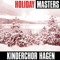 Holiday Masters — Kinderchor Hagen