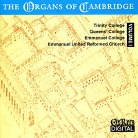 The Organs Of Cambridge Vol. 1 — Richard Marlow, Andrew Linn, Anne Page, Ralph Woodward