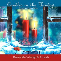 Candles in the Window — Donny McCullough