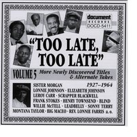 Too Late, Too Late Vol. 5 (1927-1964) — сборник