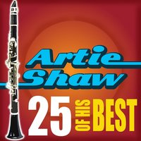 25 Of His Best — Artie Shaw